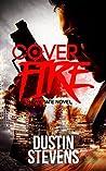 Cover Fire (Hawk Tate, #2)
