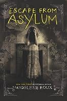 Escape from Asylum (Asylum, #0)