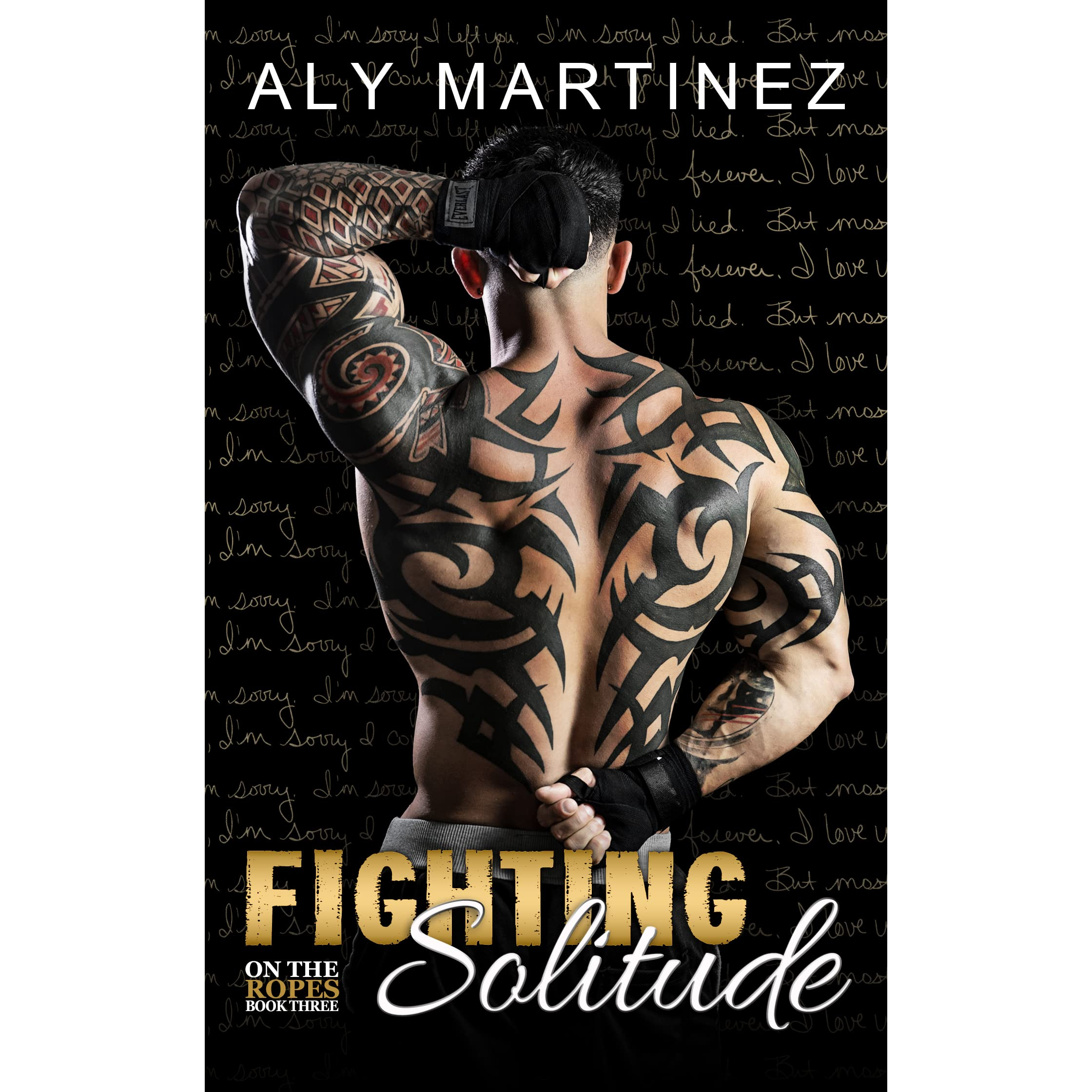 2f77c0f32 Fighting Solitude (On the Ropes, #3) by Aly Martinez