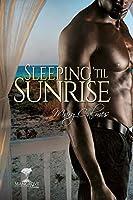 Sleeping 'til Sunrise (Mangrove Stories)