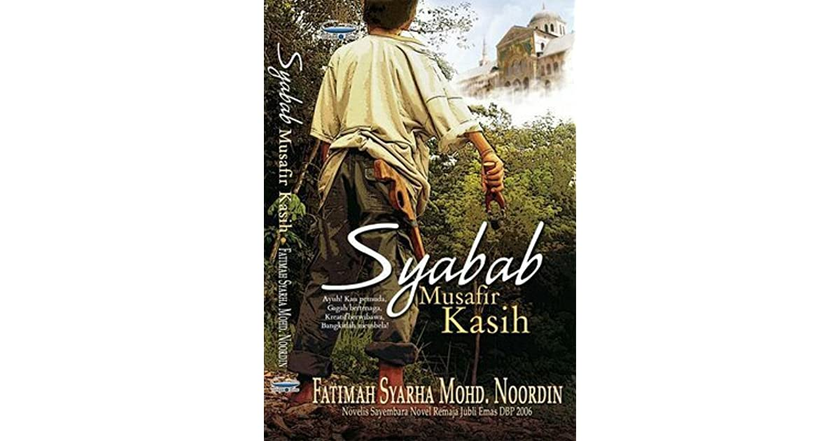 Syabab Musafir Kasih By Fatimah Syarha Mohd Noordin