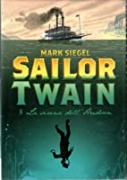 Sailor Twain: La sirena dell'Hudson