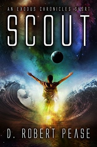 Scout (Exodus Chronicles, #0.5)