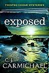 Exposed (Twisted Cedar Mysteries, #3)