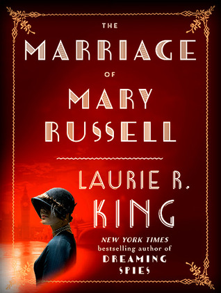 The Marriage of Mary Russell by Laurie R. King