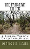 The Pangram Killer: A Serena Triton Detective Novel