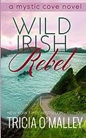 Wild Irish Rebel (Mystic Cove, #4)