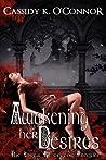 Awakening Her Desires (The Love's Protector #0)