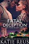 Download ebook Fatal Deception (Red Stone Security, #3) by Katie Reus