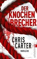 Der Knochenbrecher (Robert Hunter, #3)