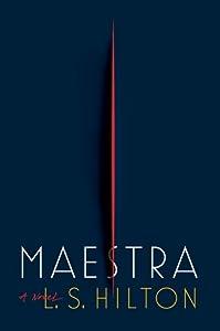 Maestra (Maestra #1)
