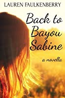 Back to Bayou Sabine (Bayou Sabine #2)
