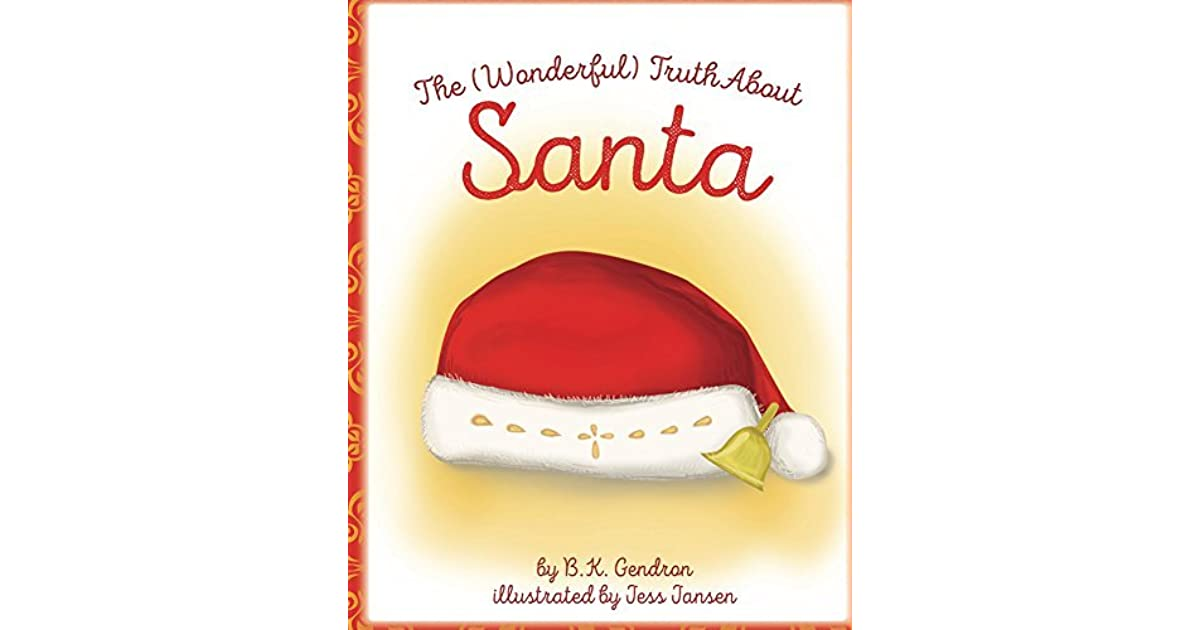 The Truth About Santa Wonderful