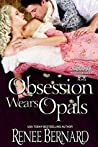 Obsession Wears Opals (Jaded Gentleman, #5)