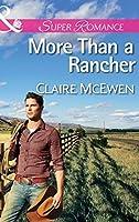 More Than a Rancher