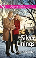 Silver Linings (Mills & Boon Superromance) (The Legend of Bailey's Cove, Book 2)