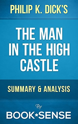The Man in the High Castle Philip K Dick