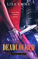 Deadlocked (The Harry Russo Diaries, #3)