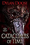 Catacombs of Time (Sword and Sorcery, #2)