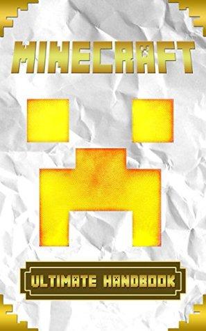 Minecraft: Ultimate Minecraft Handbook 2.0: Unbelievable Minecraft Guide Filled with Minecraft Secrets & Minecraft Cheats (unofficial Minecraft, comic ... series) (Secret Minecraft Handbook Guide 5)