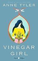 Vinegar Girl (Hogarth Shakespeare, #3)