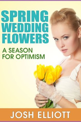 Spring Wedding Flowers-A Definitive Guide for Brides