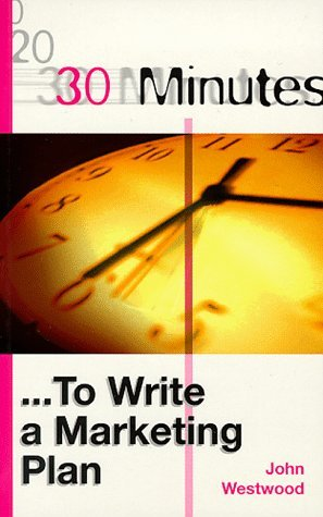 30-Minutes-to-Write-a-Marketing-Plan-30-Minutes-Series-