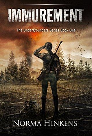 Immurement (The Undergrounders, #1)