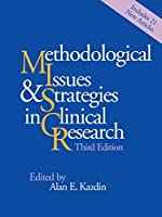 Methodological Issues and Strategies in Clinical Research, Third Edition