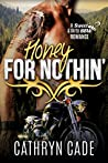 Honey for Nothin' (Sweet & Dirty #2)