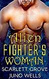 Alien Fighter's Woman (Draconians, #3)