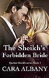 The Sheikh's Forbidden Bride (Qazhar Sheikhs, #1)