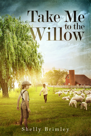 Take Me to the Willow
