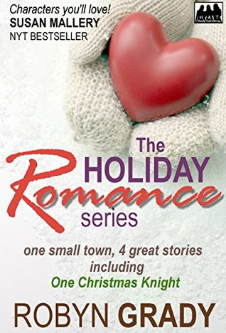 The Holiday Romance Series: One Small Town, 4 Great Stories!