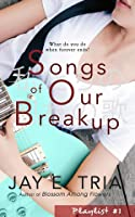 Songs of Our Breakup (Playlist #1)