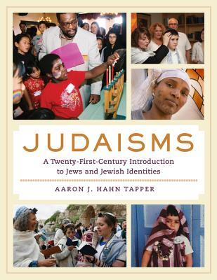 Judaisms A Twenty-First-Century Introduction to Jews and Jewish Identities