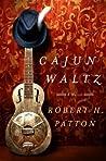 Cajun Waltz by Robert H. Patton