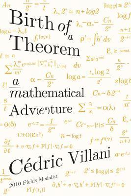Birth of a Theorem by Cédric Villani