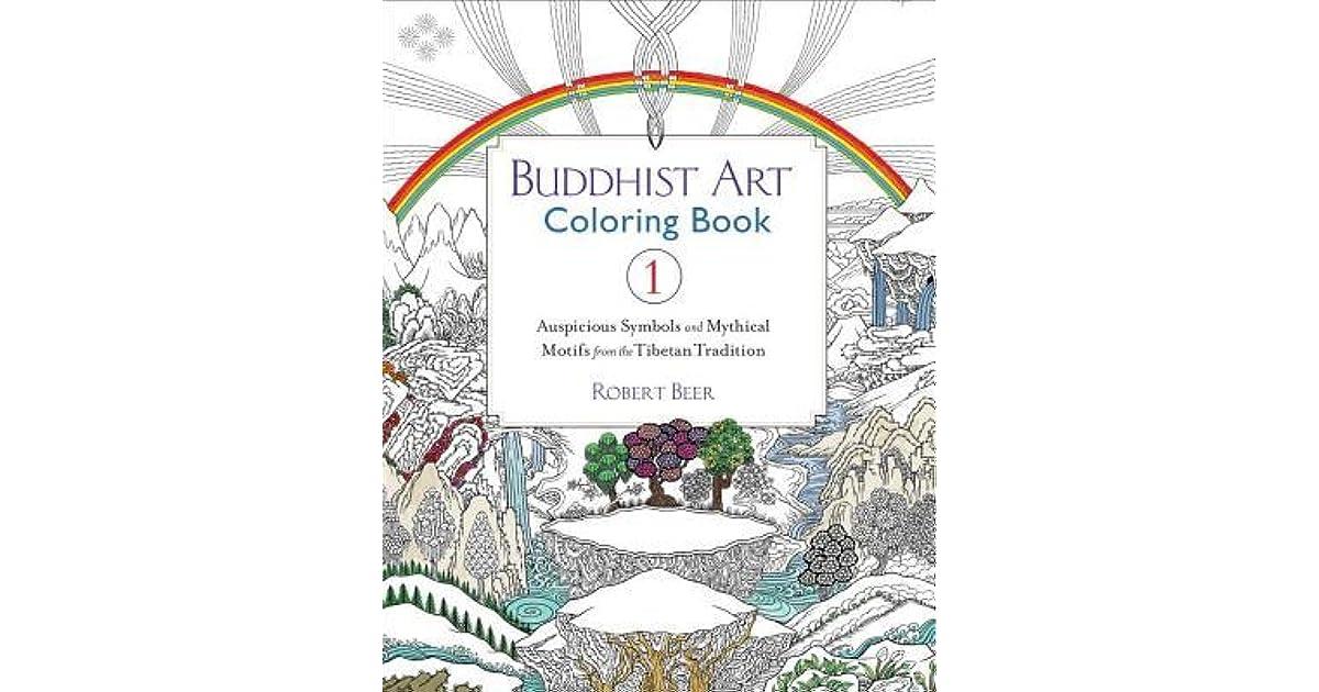 Buddhist Art Coloring Book 1: Auspicious Symbols and