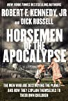 Horsemen of the Apocalypse by Dick Russell