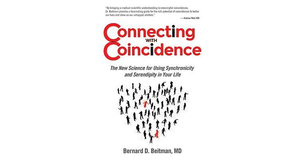 Connecting with Coincidence: The New Science for Using