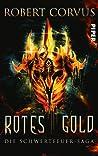 Rotes Gold (Schwertfeuer-Saga, #1)