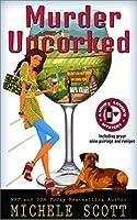 Murder Uncorked (A Wine Lover's Mystery #1)