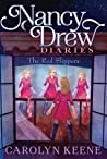 The Red Slippers (Nancy Drew Diaries #11)