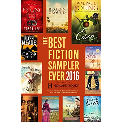 Best Fiction Sampler Ever 2016 Howard Books By William Paul Young