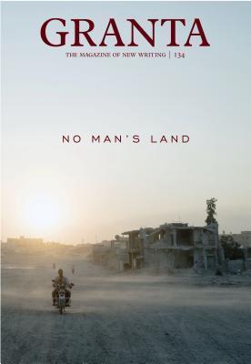 Granta 134: No Man's Land