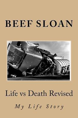 Life Vs Death Revised