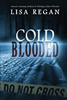Cold-Blooded (Jocelyn Rush, #2)