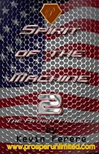 Spirit of the Machine 2: The Patriot Project