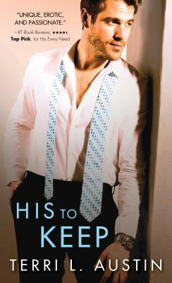 His to Keep by Terri L. Austin